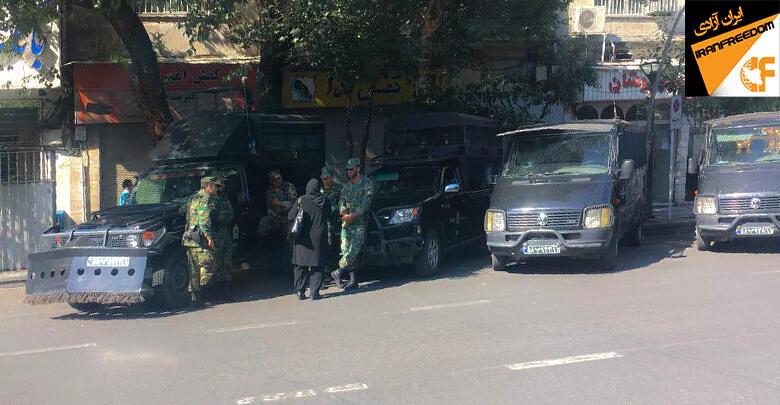 جو امنیتی شدید در خیابان های تهران و اطراف بازار در وحشت از شروع تظاهرات و اعتراضات